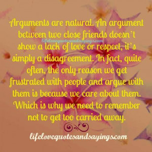 arguments are natural an argument between two close friends doesn t ...