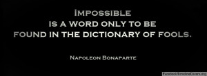 Napoleon Bonaparte Impossible Quote
