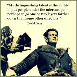 David Lean - Film Director Quote - Movie Director Quote #davidlean