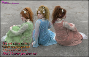 three sister s we are three sisters three sisters are