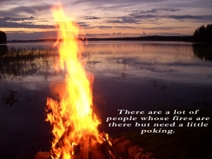 0222There are a lot of people whose fires are there but need a little ...