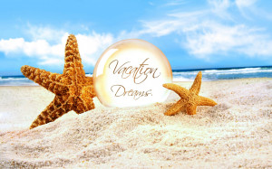 Vacation Dreams Wallpapers Pictures Photos Images