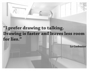 Quotes - Le Corbusier