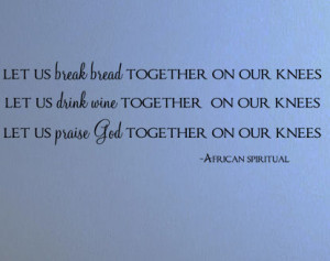 Let Us Break Bread Together Wall Decals