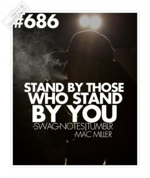 Stand by those who stand by you quote