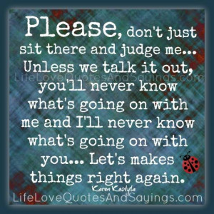 Please Dont Leave Me Quotes Please, don't just sit there