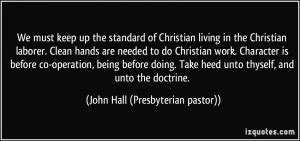 More John Hall (Presbyterian pastor) Quotes