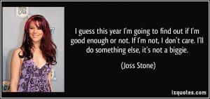 ... good-enough-or-not-if-i-m-not-i-don-t-care-i-ll-joss-stone-179138.jpg