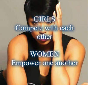 Women Should Support Each Other…..