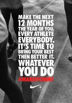 Nike #MakeItCount Quote
