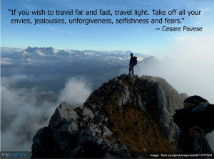 "... unforgiveness, selfishness and fears."" ~ CesarePavese. #TravelQuote"