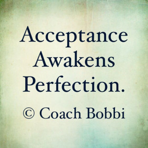 Acceptance = Perfection