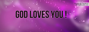 God loves you Profile Facebook Covers