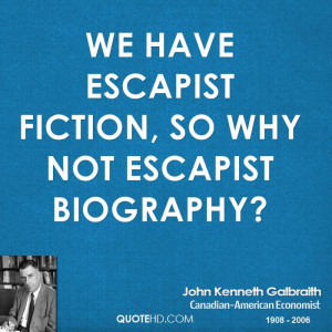 John Kenneth Galbraith Quotes