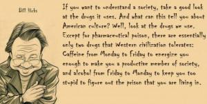 Politics, Inspiration, Caffeine, Quotes, Society, Drugs, Alcohol, Bill ...