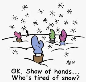 Grumble...grumble...snow...grumble...grumble.