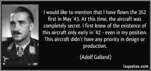 More Adolf Galland Quotes