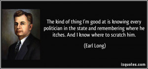 More Earl Long Quotes