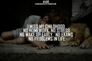 Sweet Childhood Memories Quotes Best days of life