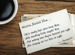 missing mom in heaven quotes quote on missing someone