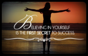 Believe In Yourself - Success Quote