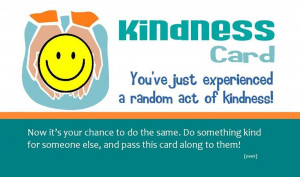 ... ,You've Just Experienced a random act of Kindness! ~ Kindness Quote