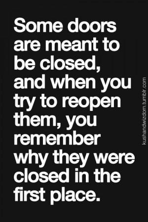 ... Doors Shut, Life Lessons, Close Doors Quotes, Close The Doors Quotes