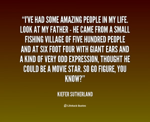 quote-Kiefer-Sutherland-ive-had-some-amazing-people-in-my-148413.png