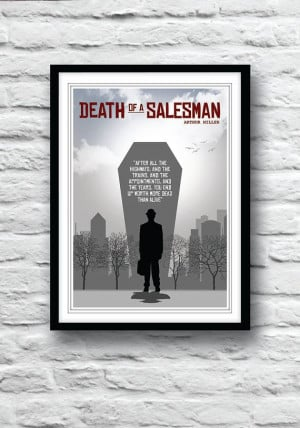 Death of a Salesman Arthur Miller Quote poster Wall by Redpostbox, £ ...