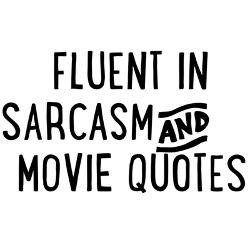 fluent_in_sarcasm_and_movie_quotes_travel_mug.jpg?height=250&width=250 ...