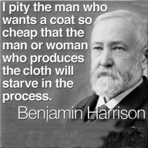 pity the man who wants a coat so cheap that the man or woman who ...