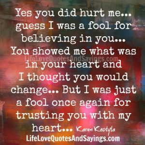 Yes You Did Hurt Me..
