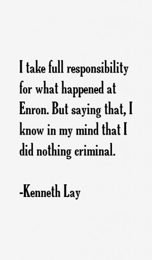 Kenneth Lay Quotes & Sayings
