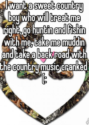 Country Boy Love Sayings My country boy