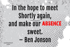 Absence Quotes, Sayings about being absent - Page 3