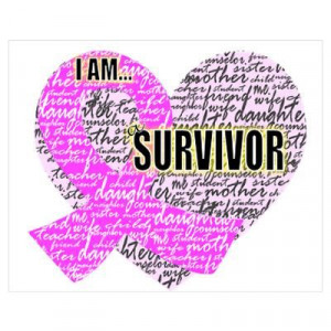 am a Survivor.....my mom