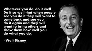 Walt Disney Quotes Whatever You Do