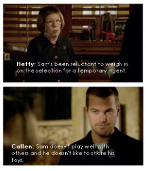 NCIS: Los Angeles Callen and Hetty-quote