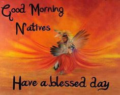 ... morning to all each day more native american art native american