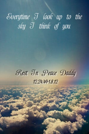 Rest In Peace Daddy