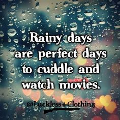 rainy day quote more favorite pics daily quotes favorite things rainy ...