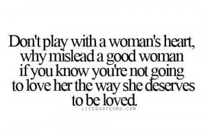 Don't play with my heart: Life Quotes, Women Heart, Life Lessons ...