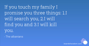 ... things: 1.I will search you, 2.I will find you and 3.I will kill you