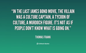 Quote Thomas Frank The Last...