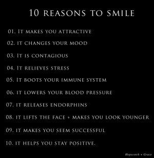 10 Reasons To Smile
