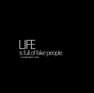 Quotes Fake People Your Life