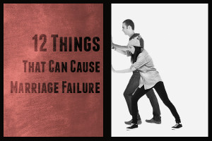 12 things that can cause marriage failure_thumb