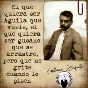 Emiliano Zapata Pensamiento