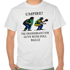 Funny Umpire Shirts