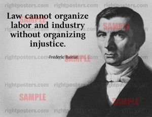 Frederic Bastiat Labor Quote Poster